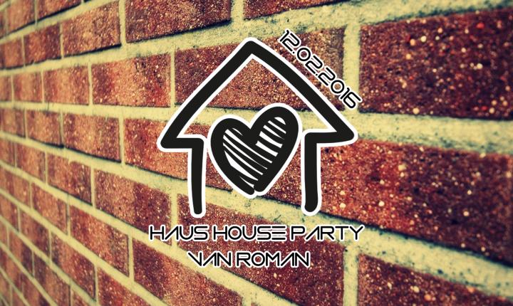 HausHouseParty | Van Roman